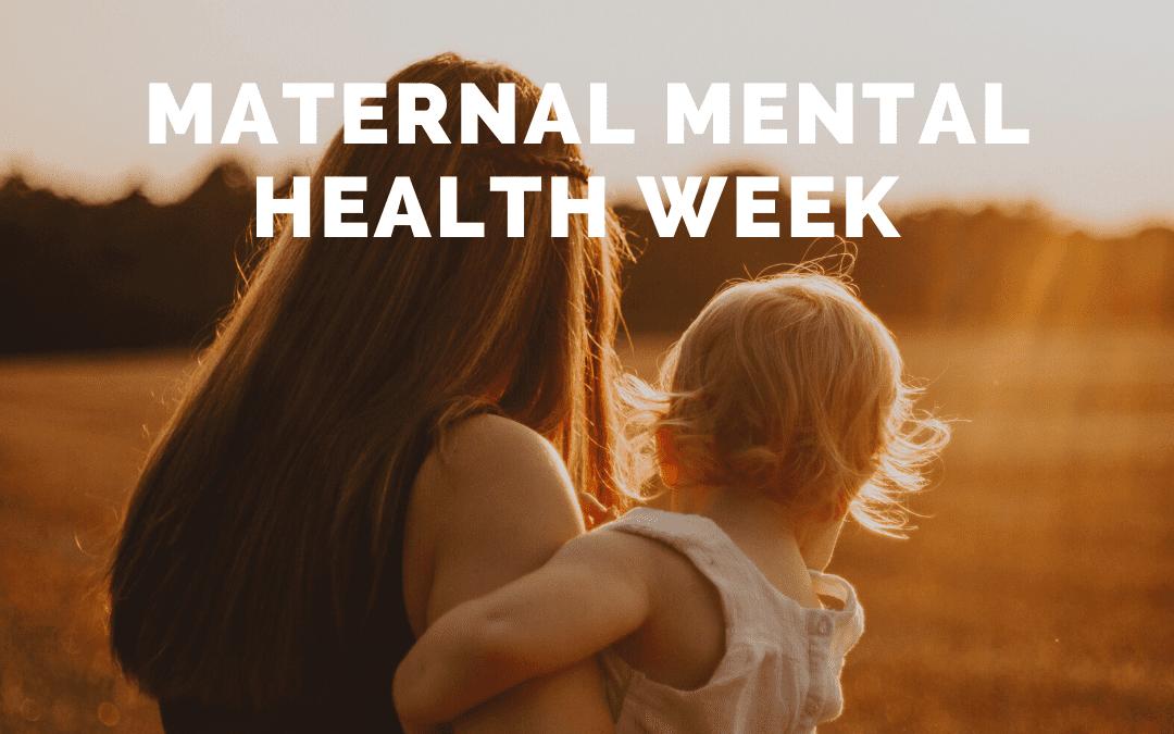 Maternal Mental Health Awareness Week 2020